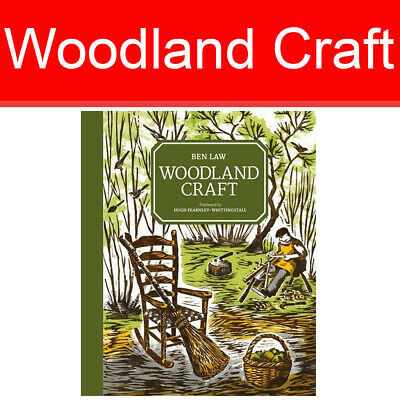 Woodland Craft By Ben Law Brand Home & Garden Camping & Building book HB NEW
