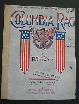 Columbia Rag, Irene M Giblin, 1910 Sheet Music Jerome Remick, Detroit