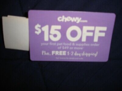 CHEWY.COM COUPON $15 off first order of $49 or more, expires 2-28-2019