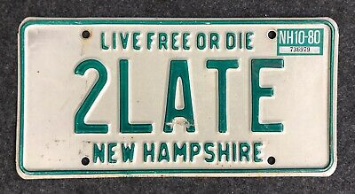 1980 New Hampshire Vanity License Plate 2LATE NH 80 Too Late