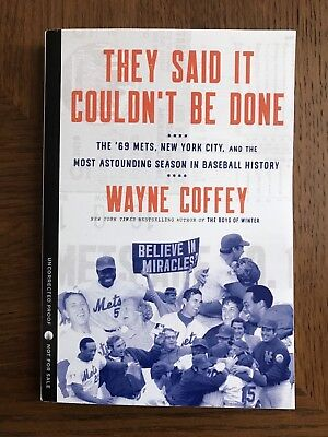 They Said It Couldn't Be Done : The '69 Mets by Wayne Coffey , ARC Paperback