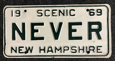 1969 New Hampshire Vanity License Plate NEVER NH 69