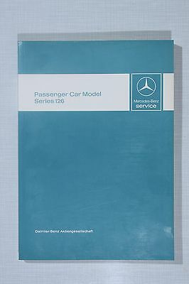 Mercedes-Benz W126 Introduction into Service Manual