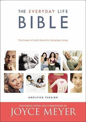 The Everyday Life Bible : The Power of God's Word with commentary by Joyce Meyer
