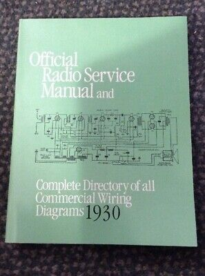 Official Radio Service Manual & Complete Directory of Commercial Wiring Diagrams
