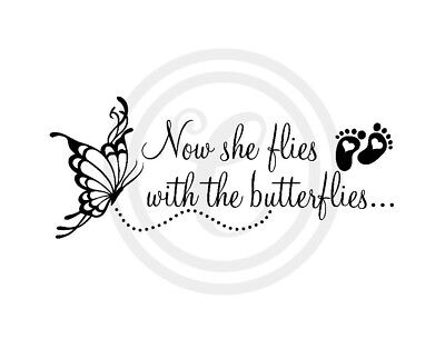 Now She Flies With The Butterflies Memorial Wall Art Vinyl Sticker Decal (#295)