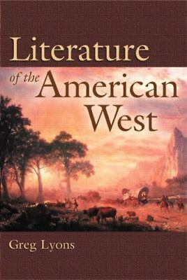 Literature of the American West by Greg Lyons -VG*