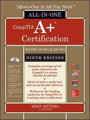 Comptia A+ Certification All-In-One Exam Guide (Exams 220-901 & 220-902) by Mike