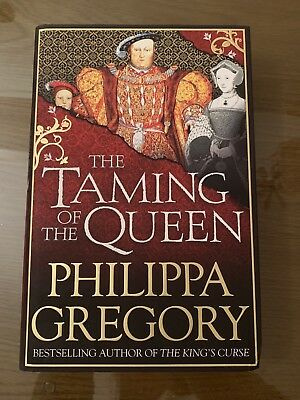 The Taming of the Queen by Philippa Gregory (Hardback, 2015)