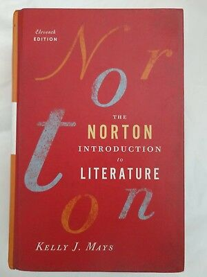 The Norton Introduction to Literature Eleventh Edition Kelly J. Mays Textbook