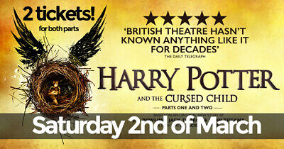 2 x Tickets - Harry Potter and the Cursed Child - Parts 1 & 2 - Sat 2nd of March
