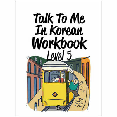 [ Learning Korea ] Talk To Me In Korean Workbook Level. 5 Textbook Hanguel
