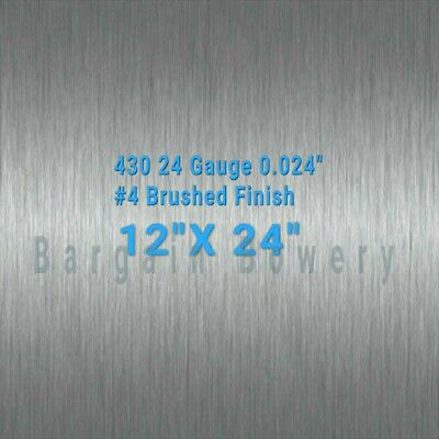 "430 Stainless Steel Sheet #4 Brushed 24 Gauge 0.024"" inch/0.63 mm 12"" x 24"" inch"