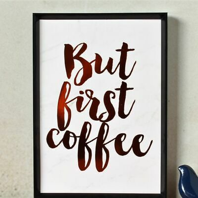 But First Coffee Copper Foil Wall Art Print A4 Poster Home Decor