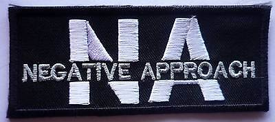 NEGATIVE APPROACH embroidered patch Fear Decendents Poison Idea Necros Warzone