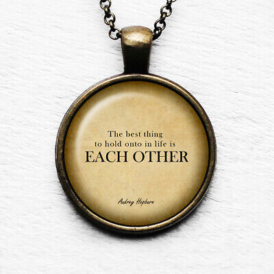 """Audrey Hepburn """"The best thing to hold onto in life.."""" Antique Bronze Necklace"""