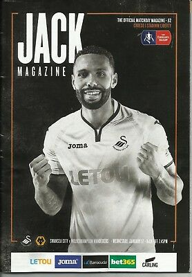 Swansea City V Wolverhampton Wanderers. Ta Cup. 17/1/2018.good Condition