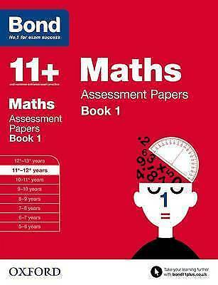 Bond 11+: Maths: Assessment Papers: 11+-12+ years Book 1 by Andrew Baines, J. M…