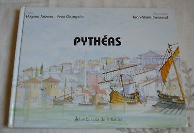 Pytheas Explorateur Et Astronome Journes Georgelin Gassend Ed Nerthe 2000 Be