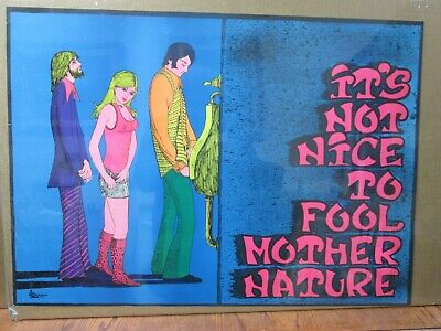 It's not nice to fool Mother Nature Vintage Black Light Poster 1972 Inv#G4043