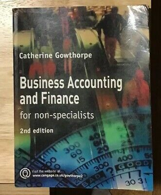 Business Accounting and Finance: For Non Specialists by C. Gowthorpe (Paperback,