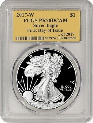 2017-W $1 PROOF Silver Eagle - PCGS PR70 DCAM - FIRST DAY OF ISSUE - 1 of 2017 -