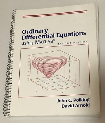 DIFFERENTIAL EQUATIONS BY David Arnold, John Polking and Al