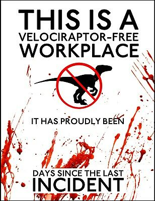 Warning Velociraptor Work Place Office Brew Dinosaur Funny Quote Metal Wall Sign