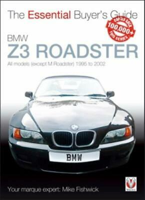 BMW Z3 (1995-2002) - The Essential Buyer's Guide Tip Advice New Book