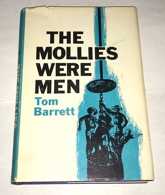 The Mollies Were Men Tom Barrett 1969 First Edition Molly Maguires Pennsylvania