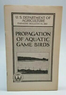 Propagation of Aquatic Game Birds US Department of Agriculture Farmer's Bulletin