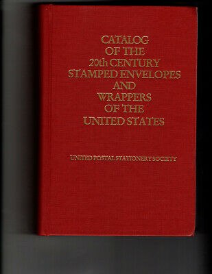 PHILATELIC LITERATURE: U.S. Stamped Envelopes and Wrappers Catalogue