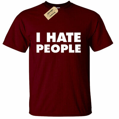 Mens I Hate People Funny T-Shirt Antisocial people Person