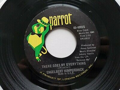 """ENGELBERT HUMPERDINCK - There Goes My Everything / You Love 1967 POP Parrot 7"""""""