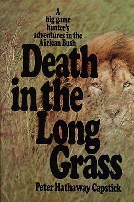 Death in the Long Grass Peter Capstick PDF Instant Worldwide Delivery