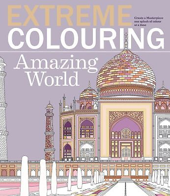 AMAZING WORLD # EXTREME COLOURING BOOK # Adult Therapy Art Fun & Relaxation