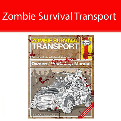 Zombie Survival Transport Manual Post-apocalyptic vehicles By Sean T Page HB NEW