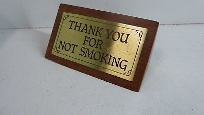 Thank You For Not Smoking - Wooden Brass Plaque Desk Top Ornament Sign