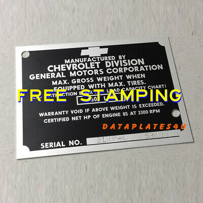 OEM CHEVROLET TRUCK Data Plate Serial Number Id Tag Vin 4600 Including  Stamping