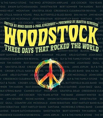 Woodstock: Three Days That Rocked the World by Mike Evans.