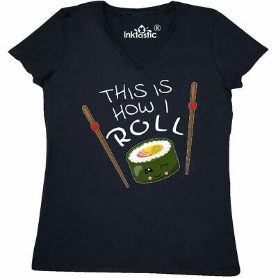 bb94197c INKTASTIC THIS IS How I Roll- Cute Sushi Women's T-Shirt Food ...