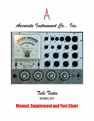 1968 Manual & Set-Up for Accurate Instrument Model 257 Tube Tester + Supplements
