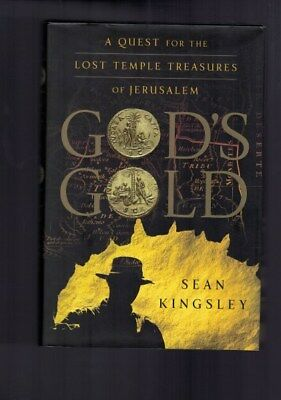 God's Gold - A Quest for the Lost Temple Treasures of Jerusalem - Sean Kingsley