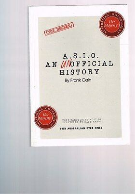 Australian Security Intelligence Organisation ASIO Unofficial History Frank Cain