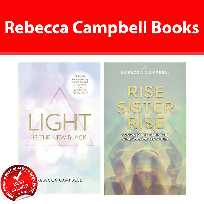 Rebecca Campbell 2 Books Collection Pack set Light Is the New Black,Rise Sister