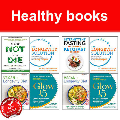 How Not To Die, Intermittent Fasting, Longevity Solution 4 books set Glow15 NEW