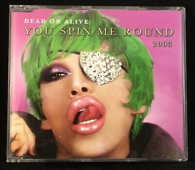Dead Or Alive Pete Burns You Spin Me Round (Like A Record) 2003 Cd Single