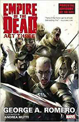 George Romero's Empire of the Dead: Act Three, George Romero, Excellent Book