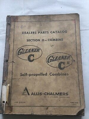 Allis-Chalmers Self Propelled Combine Gleaner C And C Ii Dealer Parts Catalog