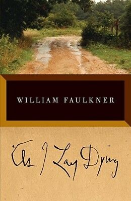 As I Lay Dying: The Corrected Text by Faulkner, William